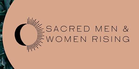Sacred Men & Women Rising - 4 Week Intensive Course tickets