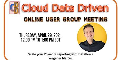 Scale your Power BI reporting with Dataflows ~ Wegener Marcus tickets