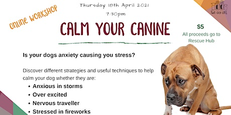 Calm your Canine Online tickets
