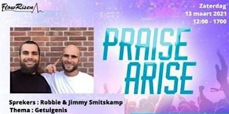 Praise Arise 13 Maart 2021 tickets