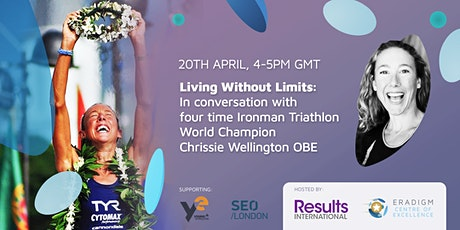 'Living without limits: in conversation with Chrissie Wellington' tickets