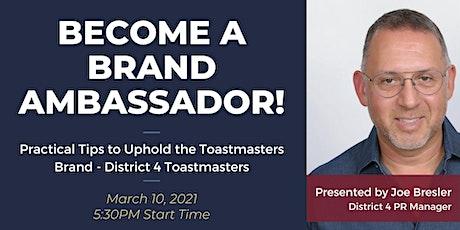 Become a Brand Ambassador! tickets
