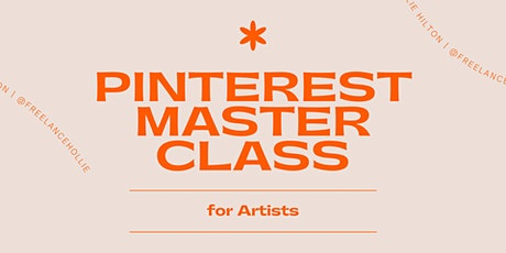 Pinterest Masterclass - For Artists tickets