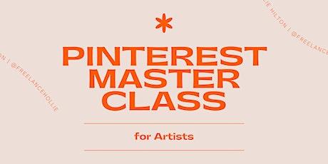 Pinterest Masterclass - For Artists Tickets