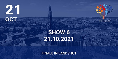 Roadshow THE GROW - FINALE in Landshut Tickets