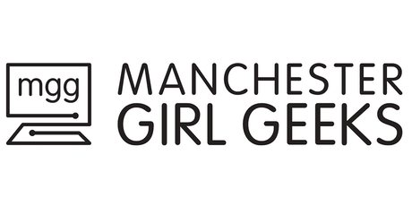 MCR Girl Geeks 100th Tea Party! tickets