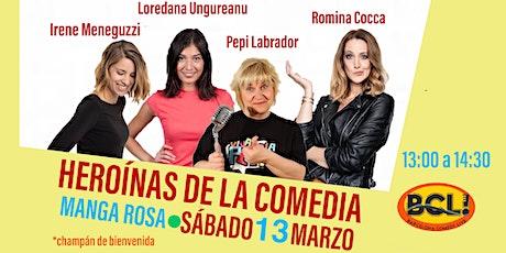 HEROÍNAS DE LA COMEDIA  -Especial de comedia entradas