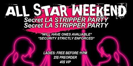 SECRET LA STRIPPER PARTY tickets