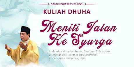 Kuliah Dhuha — Ustaz HM Noor Tijany (14 March 2021) tickets