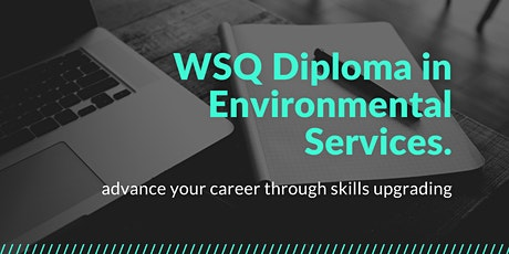 WSQ Diploma in Environmental Services (Course Consultation) tickets