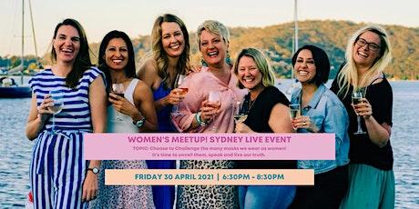 Women's Meetup! (LIVE EVENT) tickets