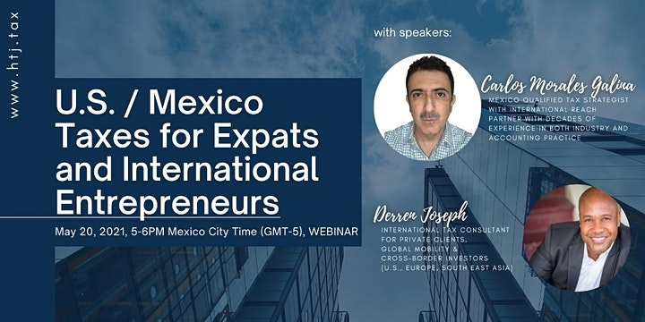 (WEBINAR) U.S./MEXICO TAXES FOR EXPATS  AND INTERNATIONAL ENTREPRENEURS image