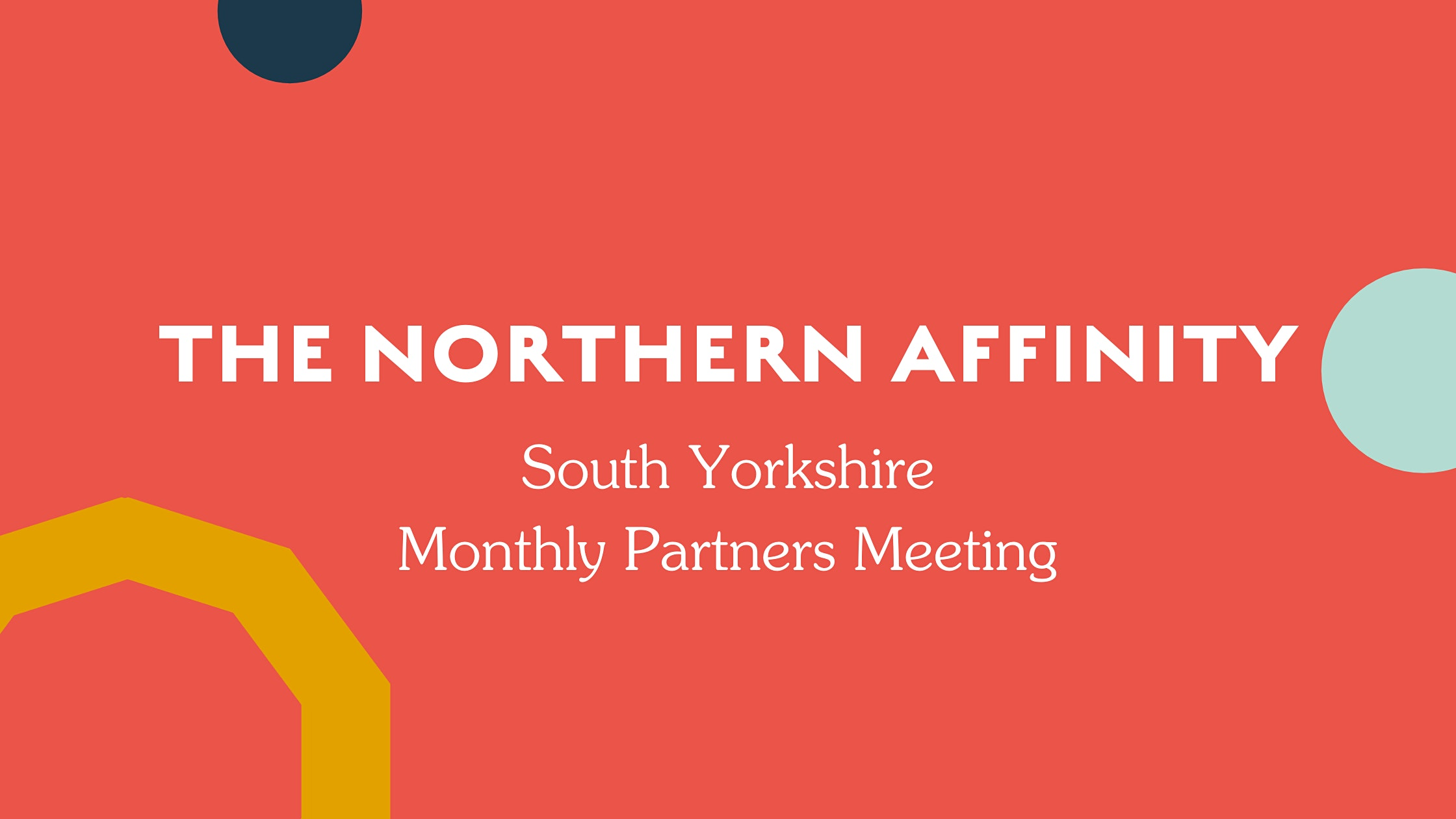 The Northern Affinity Partner Meeting – South Yorkshire