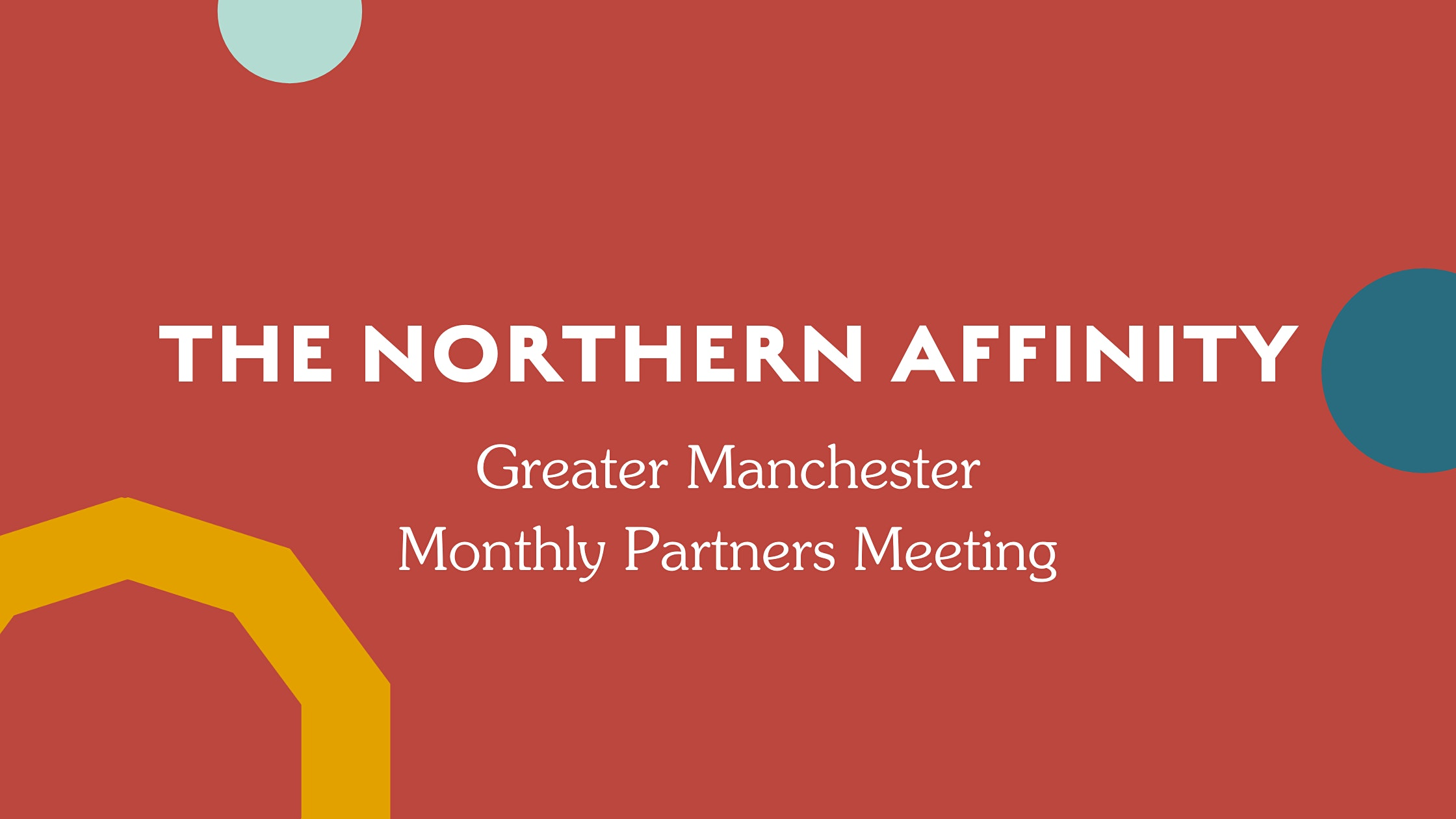 The Northern Affinity Partner Meeting – Greater Manchester