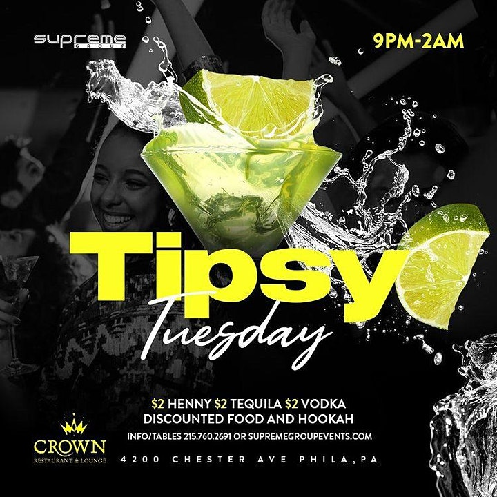 #TipsyTuesday at Crown Lounge June 22nd  9pm-2am image