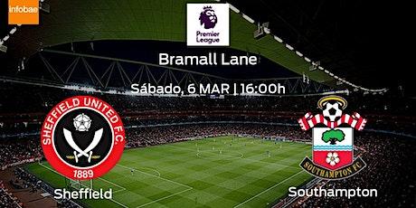 TOTAL SPORTEK]...!! Southampton v United Sheffield LIVE ON EPL 2021 tickets