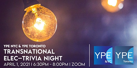 YPE NYC & YPE Toronto: Transnational Elec-Trivia Night tickets