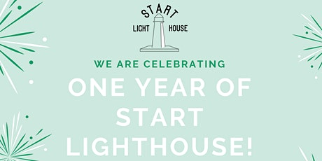 Start Lighthouse 1 Year Anniversary Celebration tickets