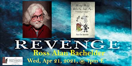 Meet the Author, Ross Bachelder tickets