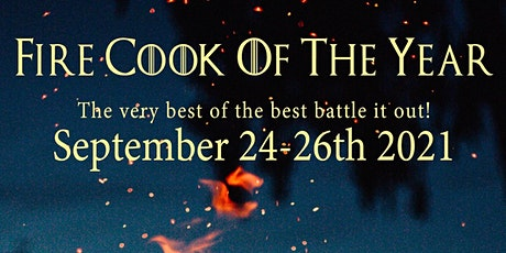 FIRE COOK OF THE YEAR™ 2021 tickets