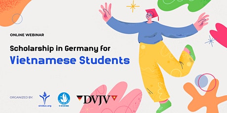 WORKSHOP: SCHOLARSHIP IN GERMANY FOR VIETNAMESE STUDENT #SGVS tickets