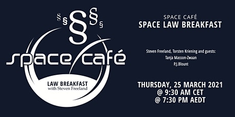 "Space Café ""Law Breakfast with Steven Freeland"" #02 tickets"