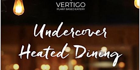Dinner in the Marquee at Vertigo First Street tickets
