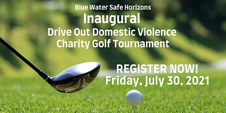 Blue Water Safe Horizons Drive Out Domestic Violence Charity Golf Outing tickets