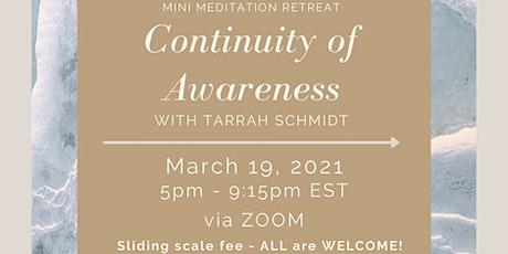 Mini Meditation Retreat - Continuity of Awareness tickets