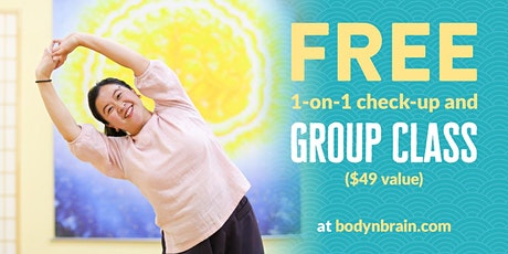 Free 30Min Private Check-up AND 1 Yoga / Tai Chi class tickets