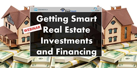 WEBINAR: Getting Smart Real Estate Investments and Financing tickets