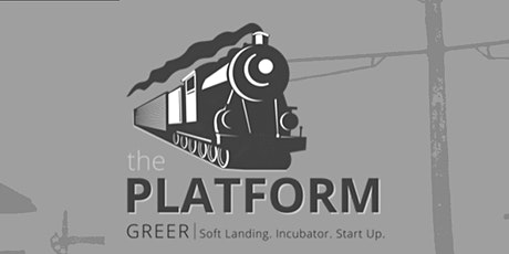 The Platform at Greer - Spring 2021 Entrepreneurship Summit tickets