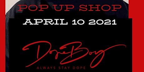 Dope Boy Inc. Pop Up Shop tickets