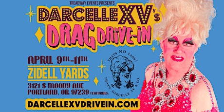 Darcelle XV Drag Drive-In Experience tickets
