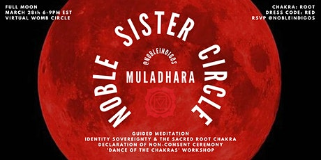 Noble Sister Circle: Muladhara tickets