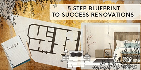 5 STEP BLUEPRINT TO RENOVATION BOOTCAMP tickets