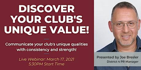 Discover your club's unique value proposition! tickets