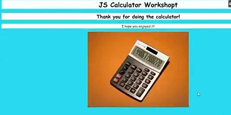 Prerecorded Class: Creating a calculator in JavaScript (for kids 9y.o & up) tickets
