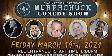 MurphChuck Comedy Show tickets