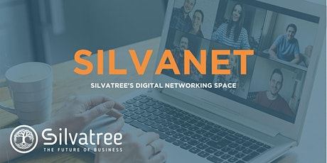 SilvaNet - Silvatree's Digital Networking Event tickets