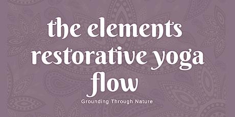 The Elements  Restorative Yoga Flow tickets