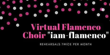 "Online Flamenco Choir ""iam-flamenco"" tickets"
