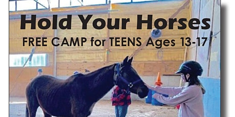 "Teen Horse Camp - ""Hold your Horses"" tickets"