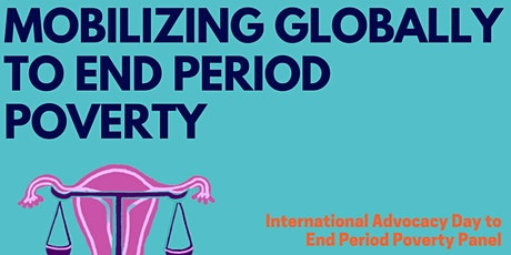 Mobilizing Globally to End Period Poverty tickets