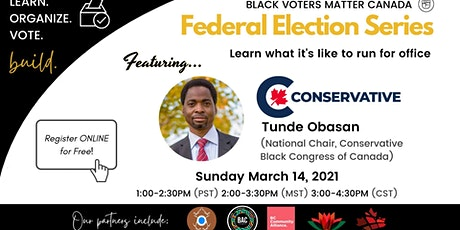 """Federal """"How to Run"""" Election Series   Conservative Party feat. Tunde Obasa tickets"""