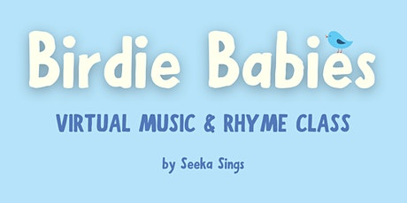 Birdie Babies - Music, Movement, & Rhyme Class (ages 0-1.5 yrs) tickets