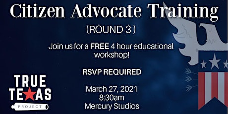 True Texas Project Citizen Advocate Training - ROUND THREE tickets