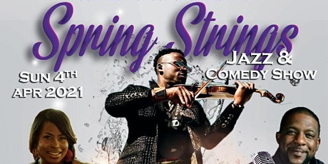 Spring Strings  Jazz & Comedy tickets