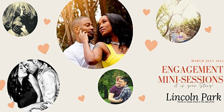 Engagement Mini-Photo Sessions at Lincoln Park! - Its your STORY!!! tickets