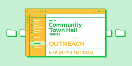 Community Town Hall Series: Outreach tickets